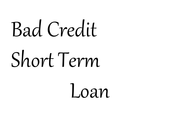 Short Term Loans Bad Credit
